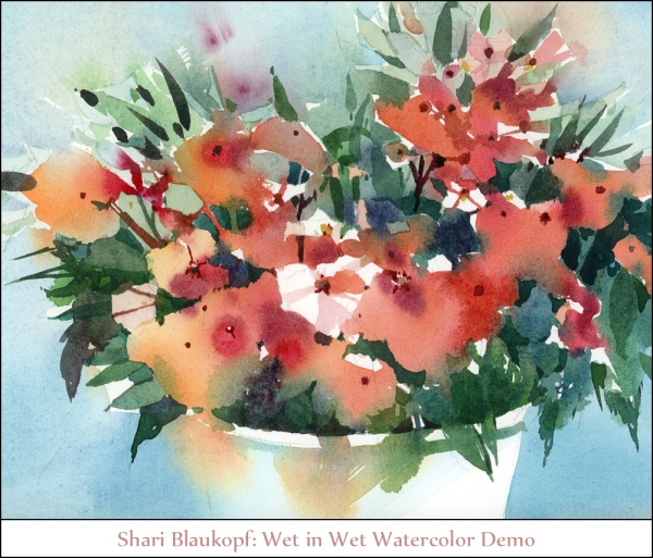Shari Blaukopf Wet in Wet Watercolor Demo