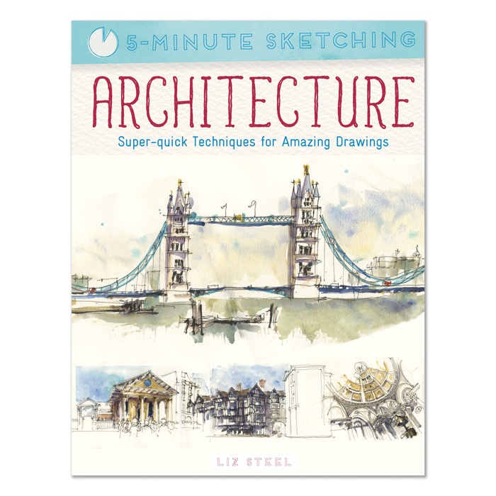 Liz Steel's new book: 5-Minute Sketching Available for Pre-Order