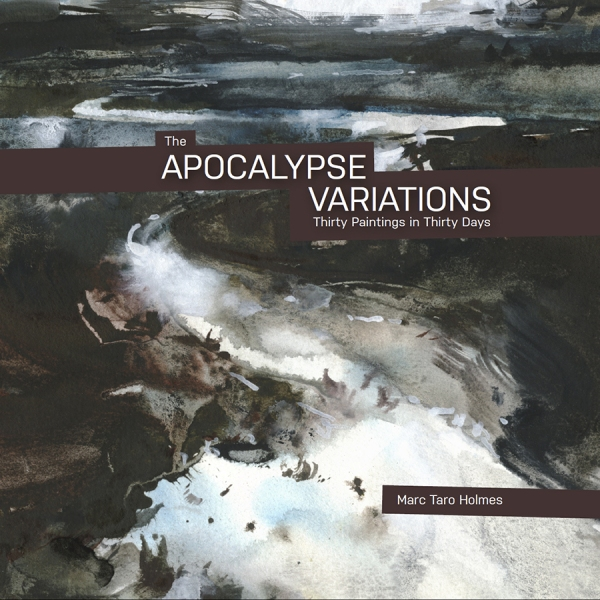 The Apocalypse Variations_Marc Taro Holmes_Cover_Small